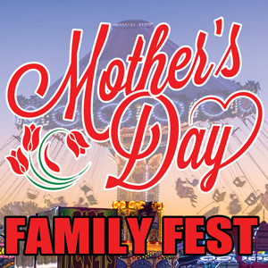 Mother's Day Family Fest 2020